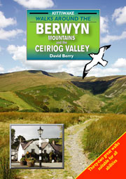 Walks Around the Berwyn Mountains & the Ceiriog Valley