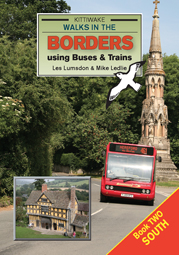 Walks in the Borders using Buses & Trains – South