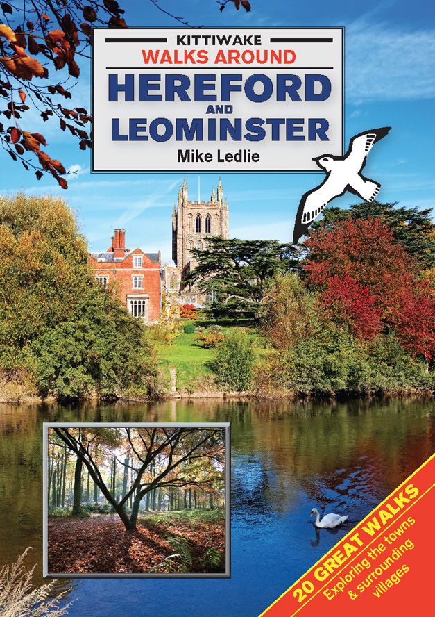 Walks Around Hereford & Leominster