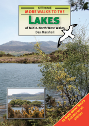 More Walks to the Lakes of Mid & North Wales