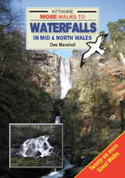 MORE Walks to Waterfalls in Mid & North Wales